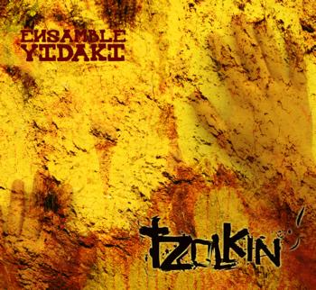 TZOLKIN - ENSAMBLE YIDAKI - Clickeá para ver la imagen mas grande.